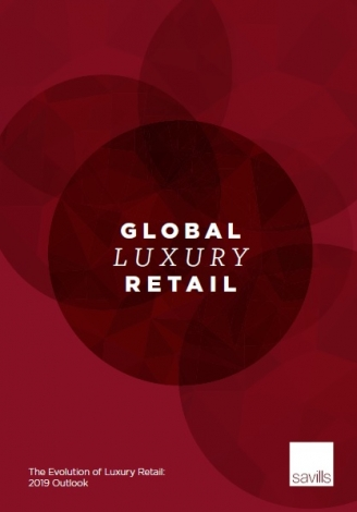 Global luxury retail 2019 outlook - Savills