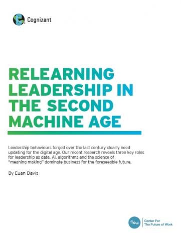Relearning Leadership In The Second Machine Age