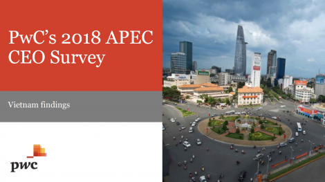 PwC's 2018 APEC CEO Survey Vietnam